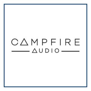 Campfire Audio | Unilet Sound & Vision