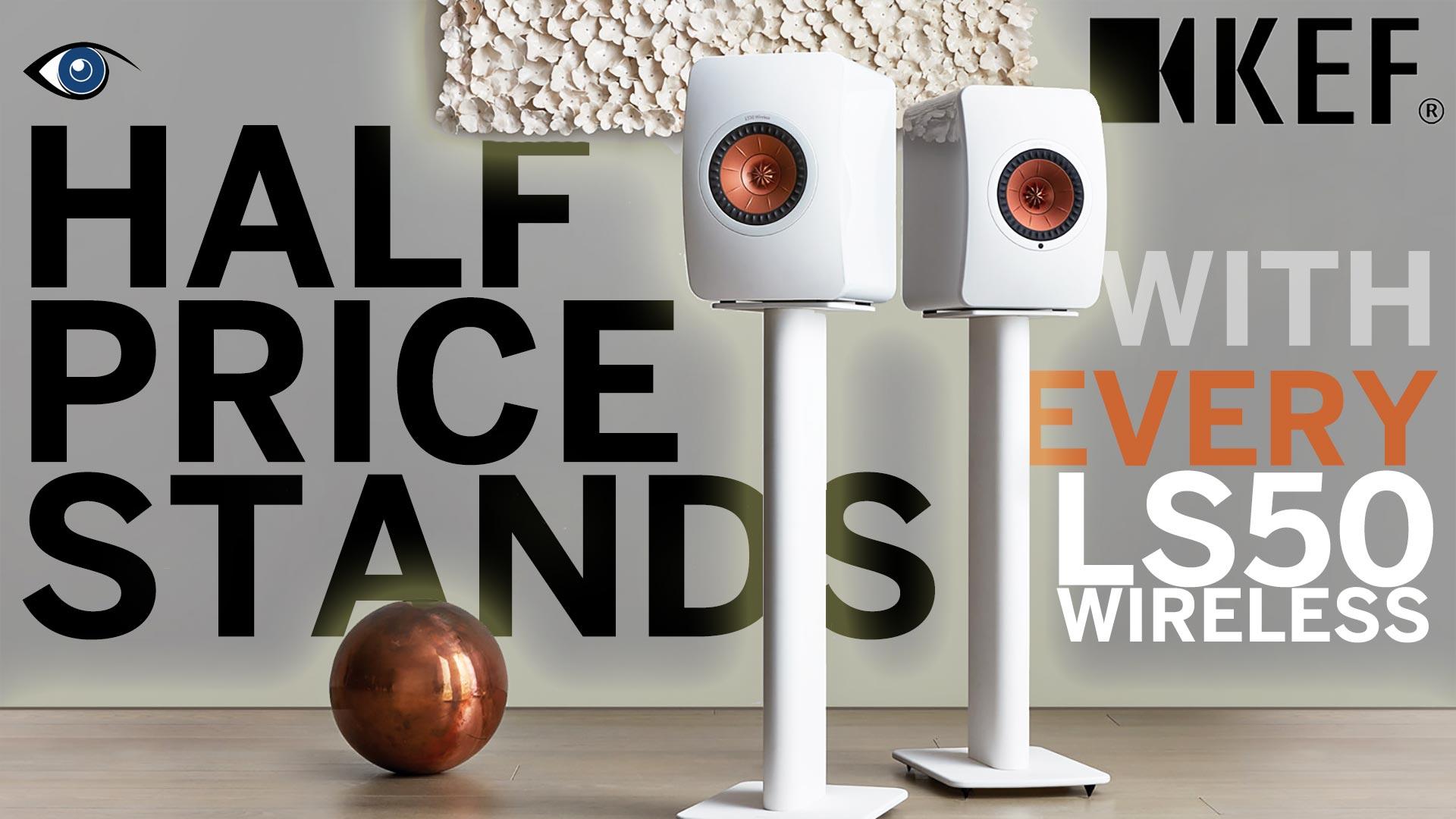 Get 50% Off KEF Performance Stands | Unilet Sound & Vision